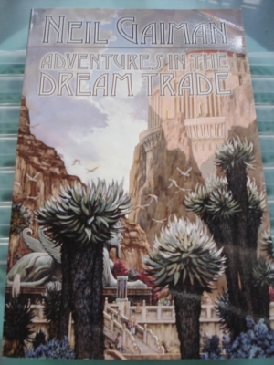 Adventures in the Dream Trade by Neil Gaiman, Trade Paperback, hard-to-find locally